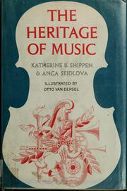 Cover of: The heritage of music | Katherine B. Shippen