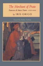 The Merchant of Prato by Iris Origo