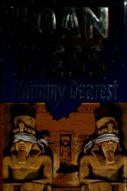 Cover of: Mummy dearest | Joan Hess