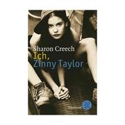 Cover of: Ich, Zinny Taylor | Sharon Creech