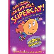 Amazing Adventures of Supercat by Kate McMullan, Kate McMullan