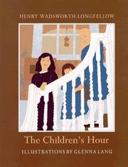 Cover of: The children's hour: and twenty other selections from Henry Wadsworth Longellow : with notes and a biographical sketch.