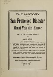 The history of the San Francisco disaster and Mount Vesuvius horror by Charles Eugene Banks
