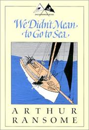 Cover of: We didn't mean to go to sea | John Arthur Ransome Marriott