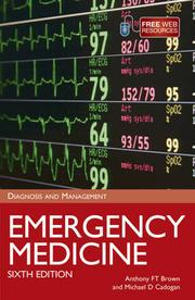 Emergency Medicine by Anthony F. T. Brown, Mike Cadogan