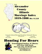 Early Alexander County Illinois Marriage Records Books C,D,E 1866-1883 by Nicholas Russell Murray