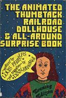 Cover of: The animated thumbtack railroad dollhouse & all-around surprise book, evening edition