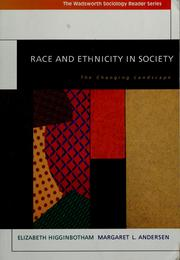 Cover of: Race and ethnicity in society | Elizabeth Higginbotham, Margaret L. Andersen
