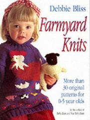 Cover of: Farmyard knits | Debbie Bliss