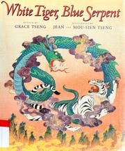 Cover of: White Tiger, Blue Serpent | Grace Tseng