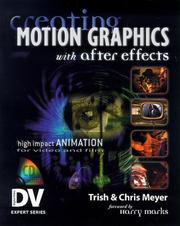 Cover of: Creating Motion Graphics with After Effects (With CD-ROM) (Dv Expert Series) | Trish Meyer