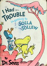 Cover of: I had trouble in getting to Solla Sollew