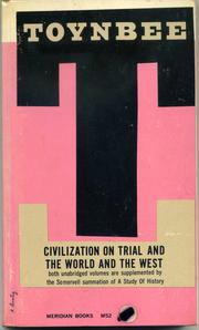 Cover of: Civilization on trial, and The world and the West