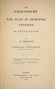 Cover of: The philosophy of the plays of Shakspere unfolded | Delia Salter Bacon