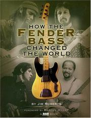 Cover of: How the Fender Bass Changed the World