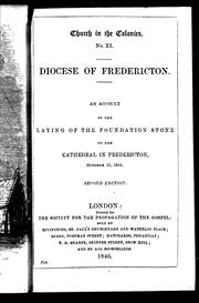 Cover of: An Account of the laying of the foundation stone of the cathedral in Fredericton, October 15, 1845 | Church of England. Diocese of Fredericton