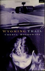 Cover of: Wyoming Trail | Cheryl Moskowitz