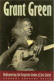 Cover of: Grant Green | Sharony Andrews Green