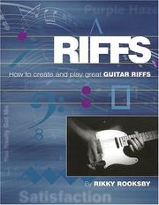 Cover of: Riffs: How to Create and Play Great Guitar Riffs (Book & CD)
