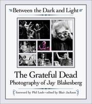 Cover of: Between the Dark and Light | Jay Blakesberg