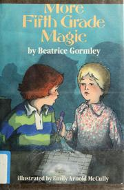 Cover of: More fifth grade magic | Beatrice Gormley