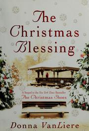 Cover of: The Christmas blessing | Donna VanLiere