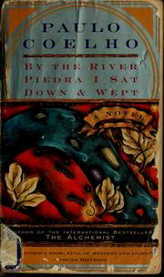 Cover of: By the River Piedra I sat down and wept | Paulo Coelho