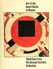 Art of the avant-garde in Russia by Margit Rowell