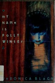 Cover of: My name is Polly Winter | Veronica Black