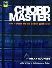 Cover of: Chord Master: How to Choose and Play the Right Guitar Chords