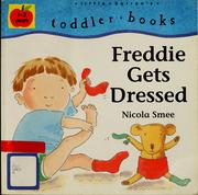 Cover of: Freddie Gets Dressed | Nicola Smee