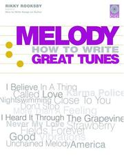 Cover of: Melody: How to Write Great Tunes