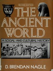 Cover of: The ancient world | D. Brendan Nagle