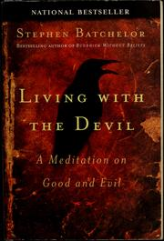 Cover of: Living with the devil | Stephen Batchelor