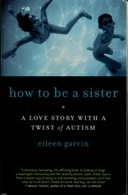 Cover of: How to be a sister | Eileen Garvin