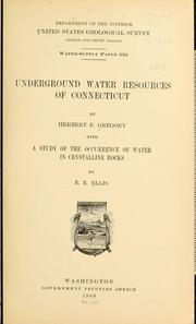 Cover of: Underground water resources of Connecticut | Herbert E. Gregory