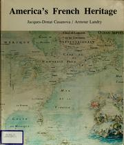 Cover of: America's French heritage | Jacques Donat Casanova