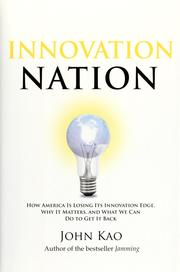 Cover of: Innovation nation | John J. Kao