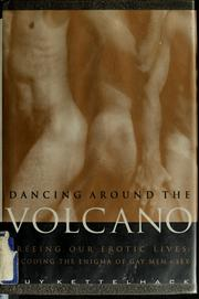Cover of: Dancing around the volcano | Guy Kettelhack