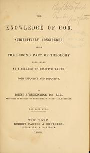 Cover of: The knowledge of God | Robert J. Breckinridge