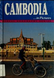 Cover of: Cambodia-- in pictures | Lerner Publications Company. Geography Dept.