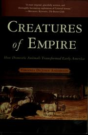 Cover of: Creatures of Empire | Virginia DeJohn Anderson