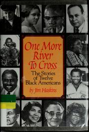 Cover of: One more river to cross | James Haskins