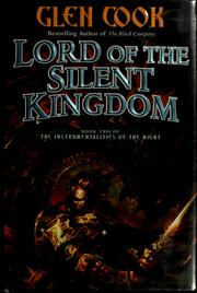 Cover of: Lord of the Silent Kingdom (Instrumentalities of the Night) | Glen Cook
