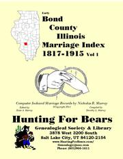 Cover of: Early Bond County Illinois Marriage Record  Vol 1 1817-1915