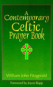 Cover of: A Contemporary Celtic Prayer Book | William John Fitzgerald