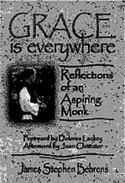 Cover of: Grace is everywhere | James Stephen Behrens