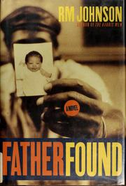 Cover of: Father found | Johnson, R. M.