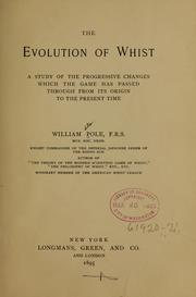 Cover of: The evolution of whist | William Pole
