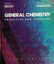 general chemistry principles and structure james e brady